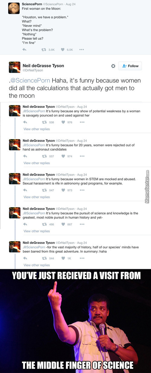 That Moment When Neil Degrasse Tyson Shuts Down Your Sexist Joke About Women In Science.