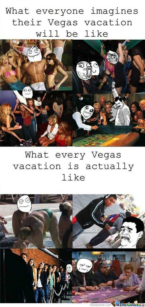 That S Why They Say What Happens In Vegas Stays In Vegas By