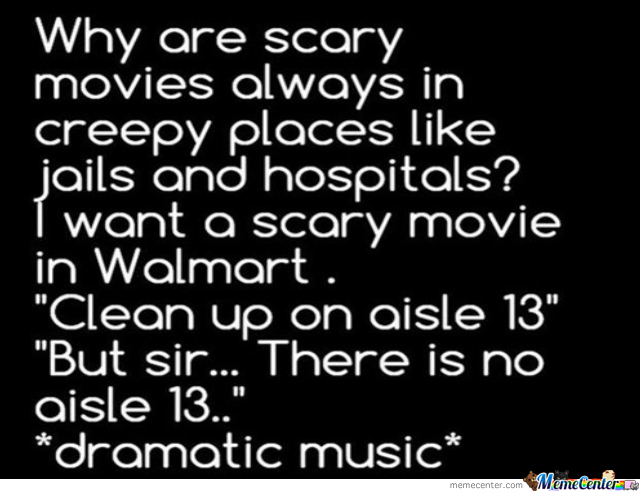 That Would Be Some Very Weird Scary Movie
