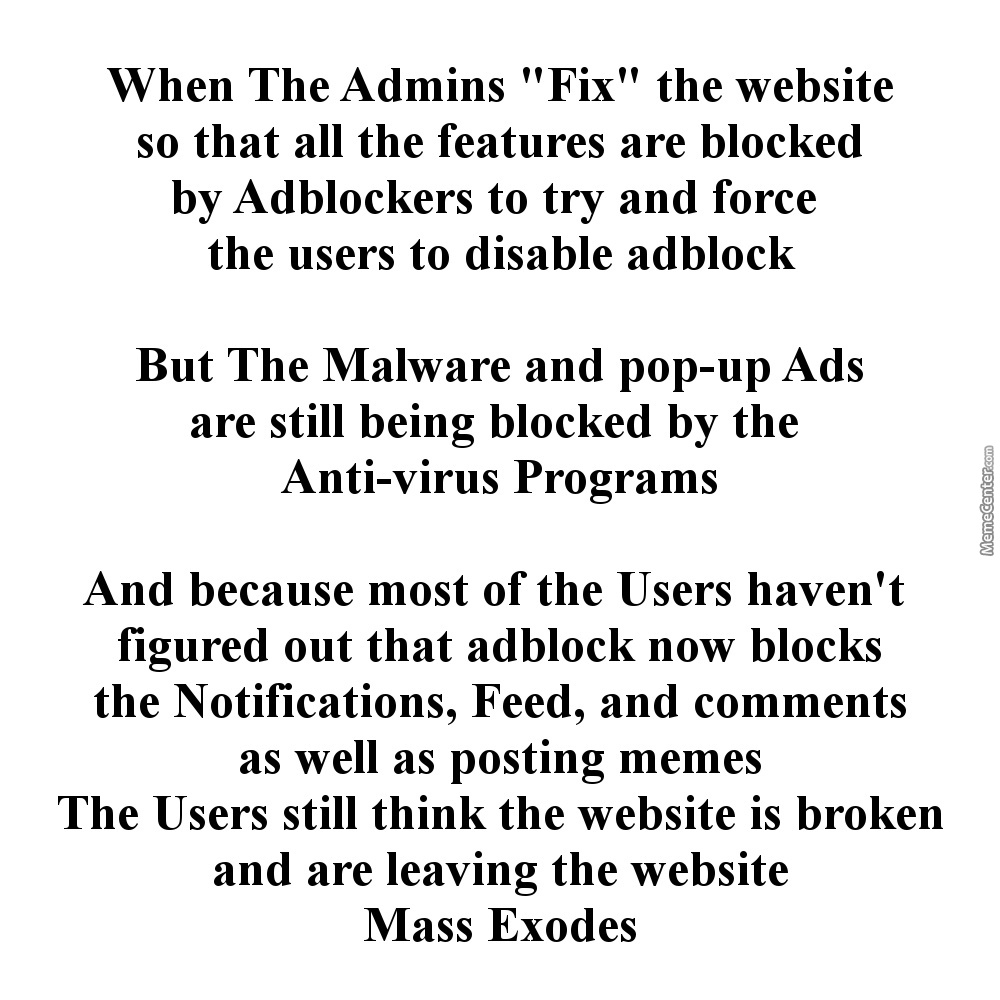 The Admins Are Causing The Problem