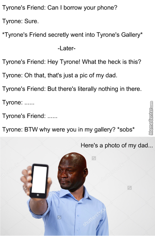 The Adventures Of Tyrone: Memento From My Old Man