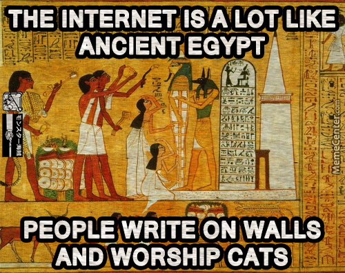 the ancient egypt internet_o_5685029 the ancient egypt internet by monsterpirate meme center