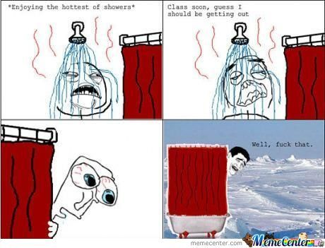 The Annoying Moments When U Finish The Shower.