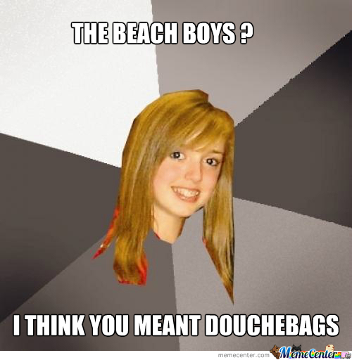 The Beach Boys And Musically Oblivious 8Th Grader