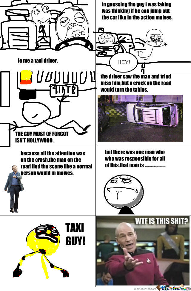 The Beginning Of Taxi Guy?