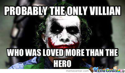 The Best Villain Ever!!!!!!!!!!!
