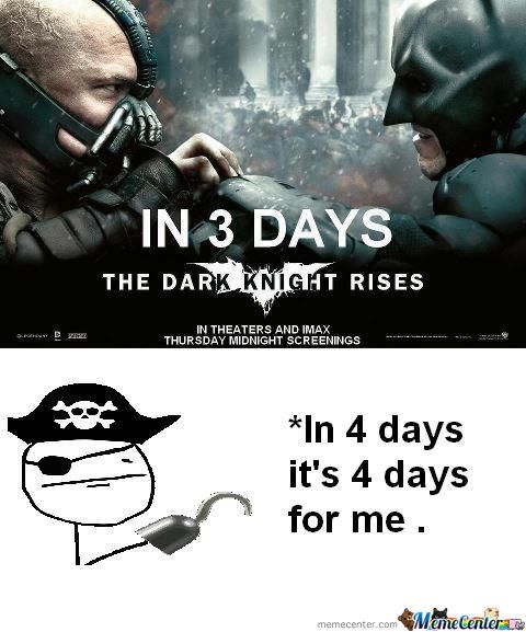 The Dark Night Rises In 3 Days,brace Your Selves