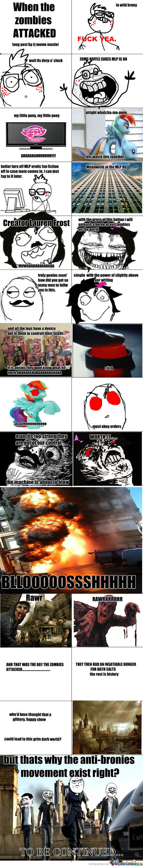The Day The Zombies Attacked. Deal With It Mlp Fans