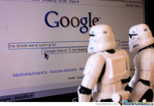 The Droids We're Looking For