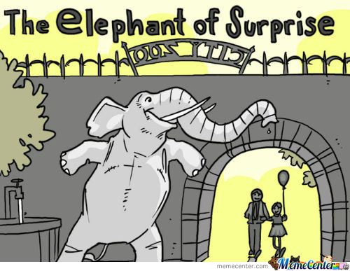The Elephant Of Suprise