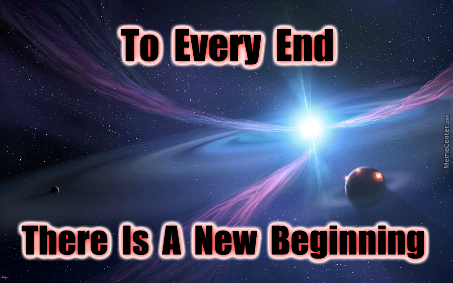 The End Is The Beginning