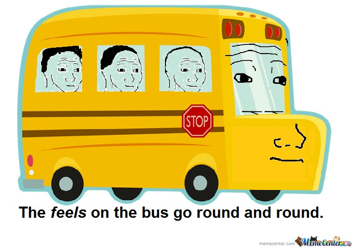 The Feels On The Bus Go Round And Round by bakoahmed ...