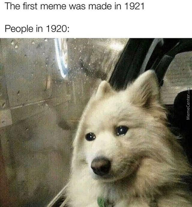 The First Meme Was Made In 1921