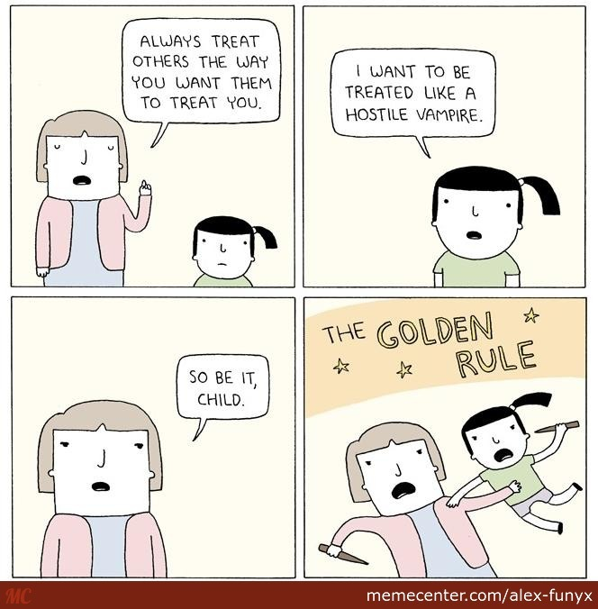 the golden rule_o_2666911 the golden rule by alex funyx meme center
