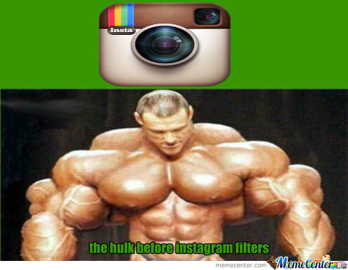 The Hulk Before Instagram Filters