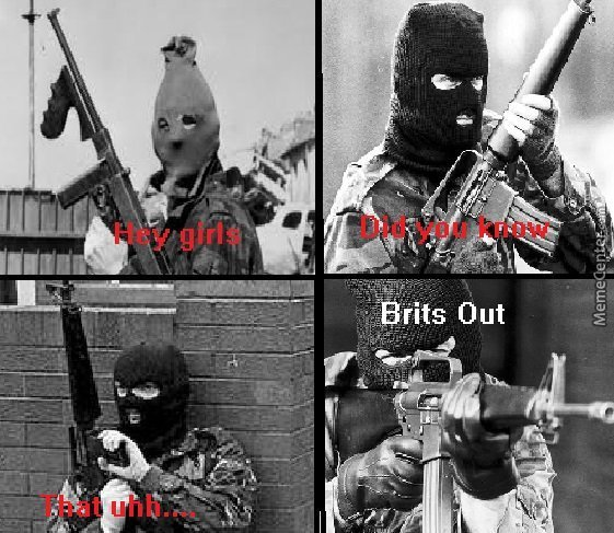 The Ira Did Nothing Wrong. Brits Out!