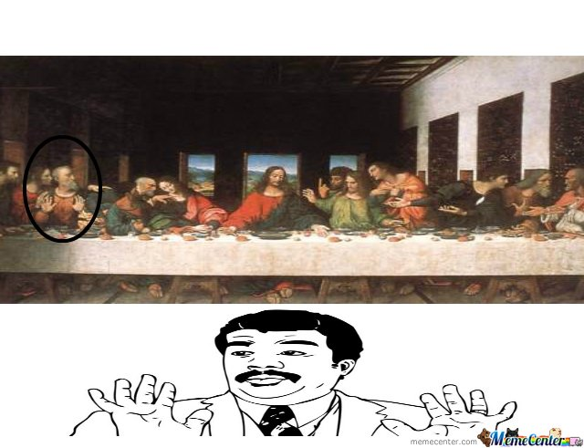 the last supper_o_126524 the last supper by derp master meme center