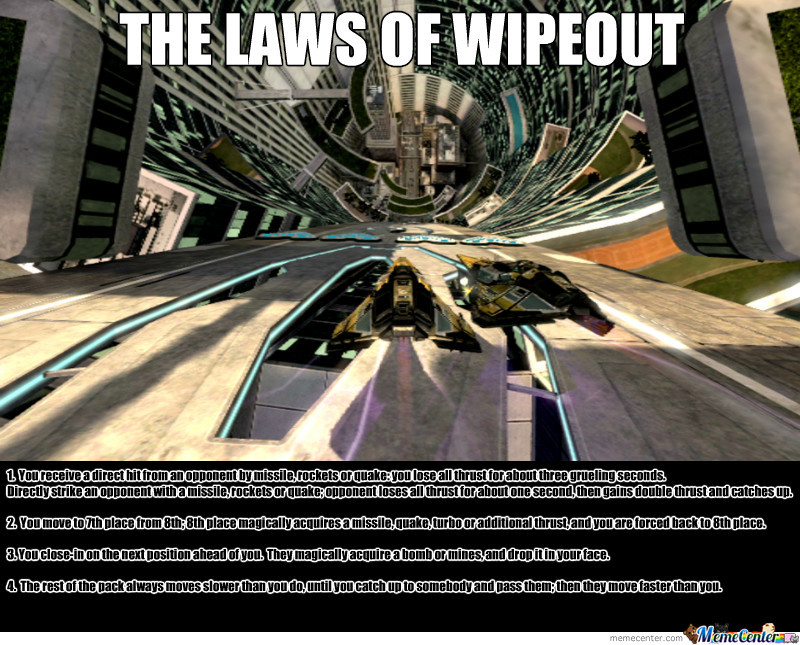 The Laws Of Wipeout By Recyclebin Meme Center