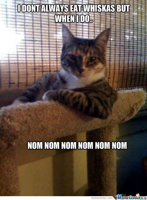 The Most Interesting Whiskas Eater.
