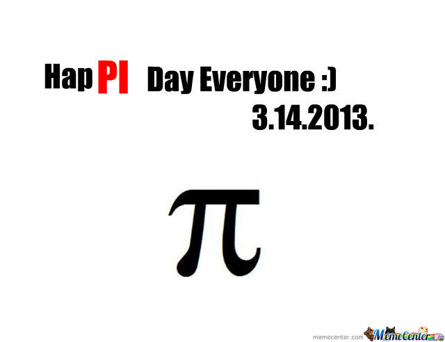 The Nationaly Pi Day 3.14 As The Number It Self.