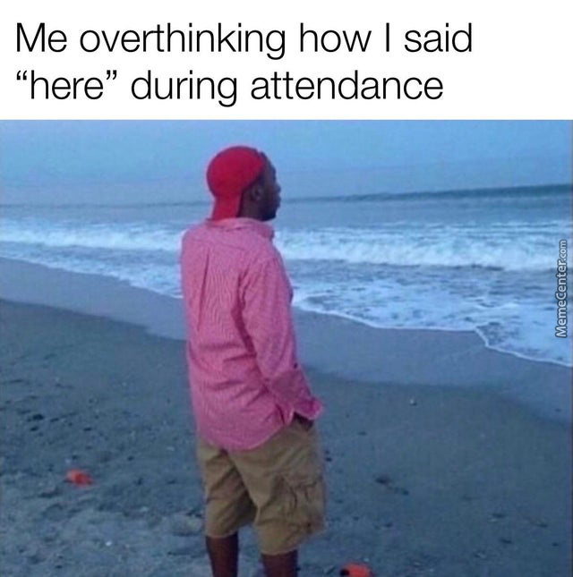 The Only Time I Think In School