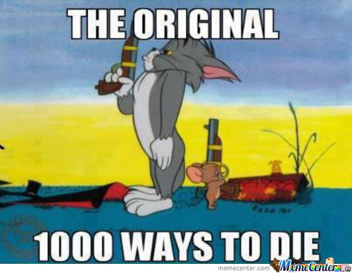 The Original 1000 Ways To Die.