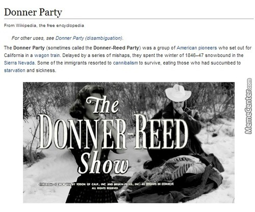 the mistakes and mishaps of the donner party Donner party catering dodge 10 the donner party, or donner-reed party they were delayed by a series of mishaps and mistakes.