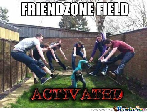 The Power Of Friendzone