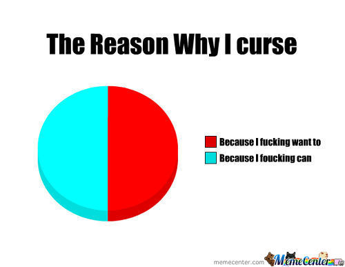The Reason Why I Curse