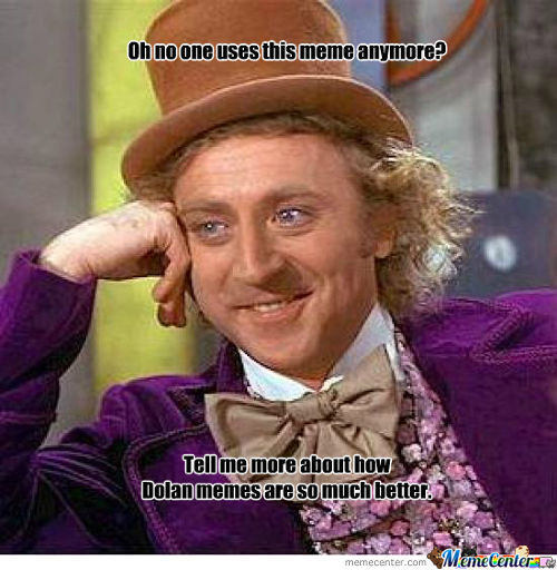 The Return Of Condescending Wonka!