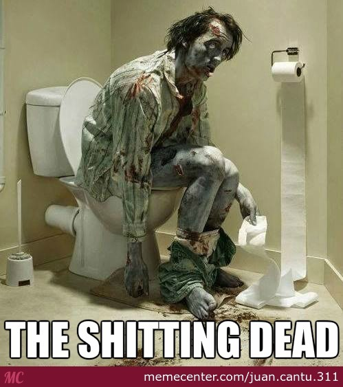 The Shitting Dead