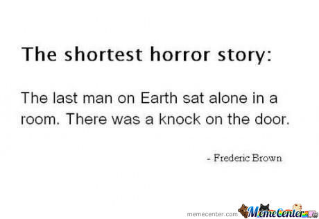 The Shortest Horror Story