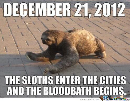 The Sloth Apocalypse Is Coming
