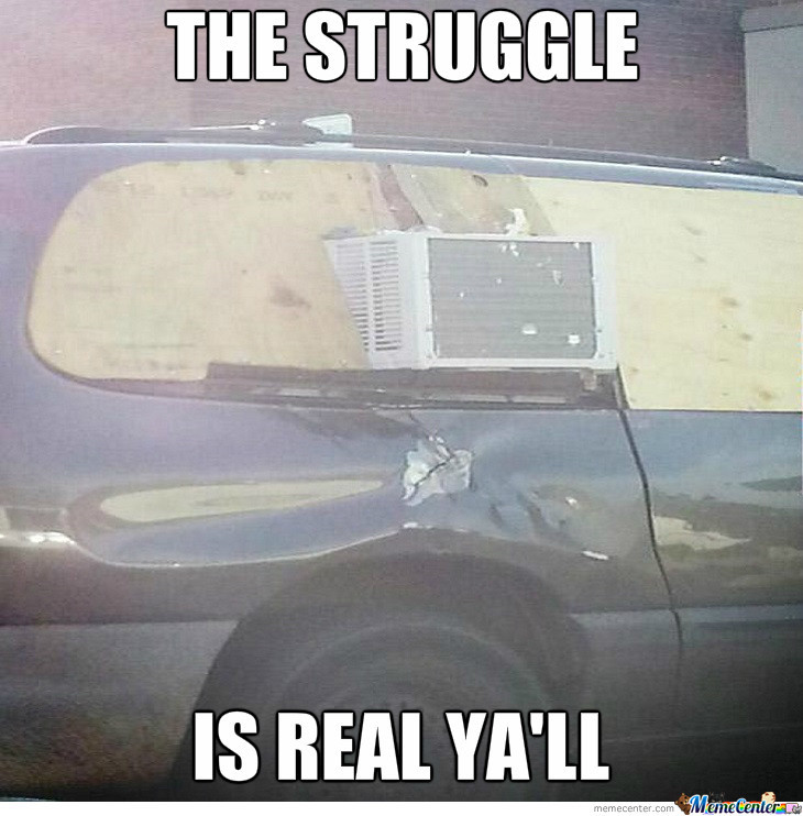 the struggle is real ya amp 039 ll_o_1534159 the struggle is real ya'll by motownslim75 meme center