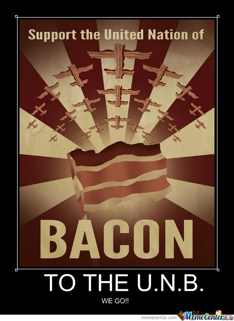 The United Nations Of Bacon