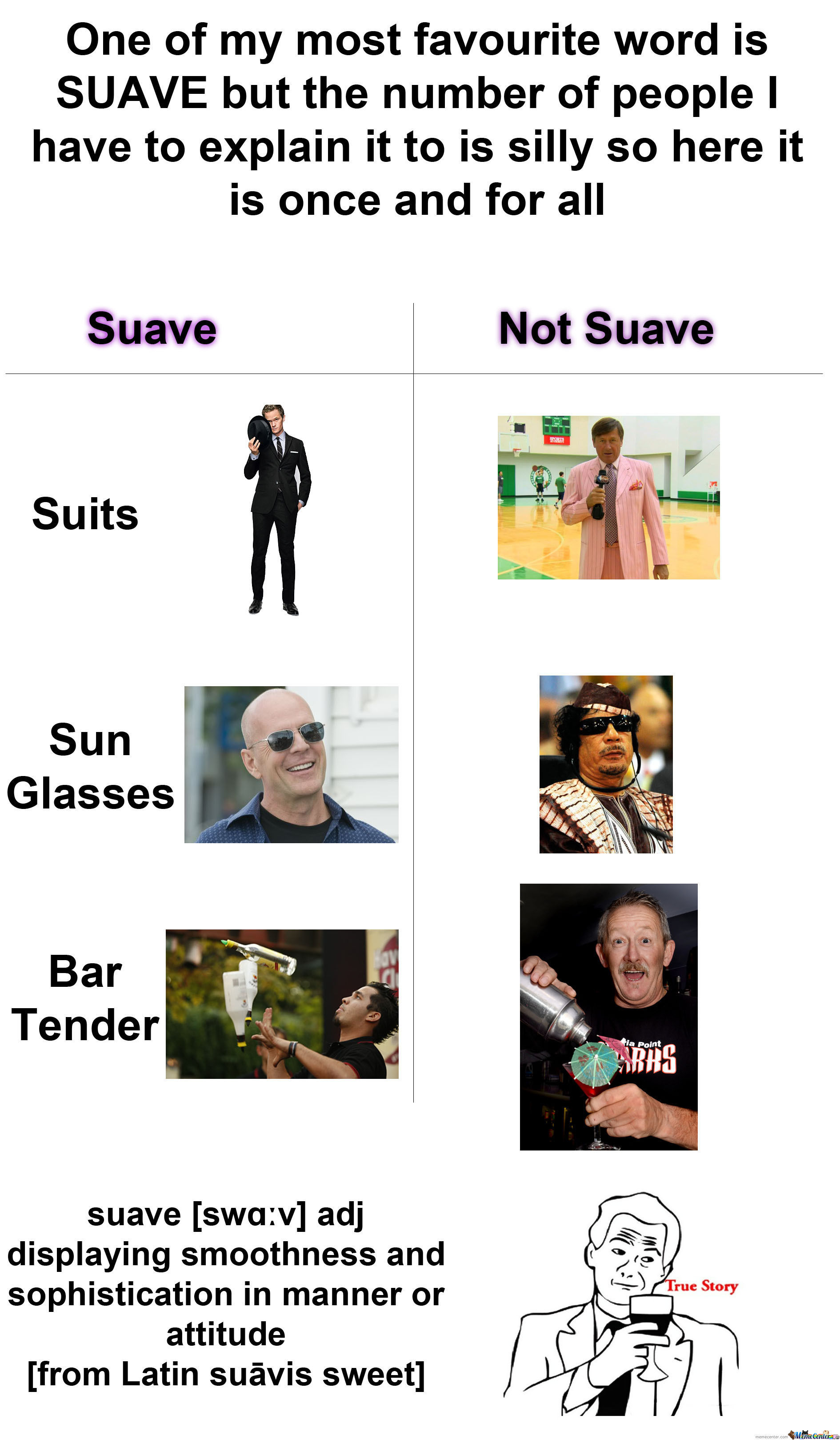 The Very Definition Of Suave