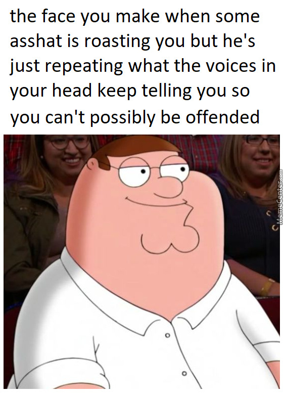 The Voices In My Head Are Much Scarier