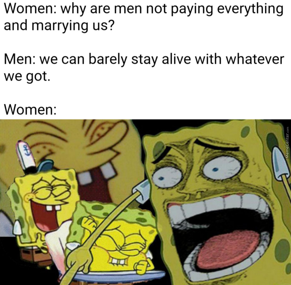 They Get Handed Many Things But Still Expect Men To Be The Ones Who Will Do Everything