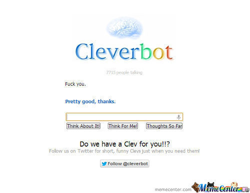 They Told Me You Were Clever...