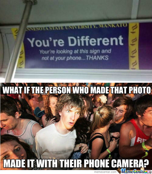They Would Have Looked Through Their Phone At The Picture O.o