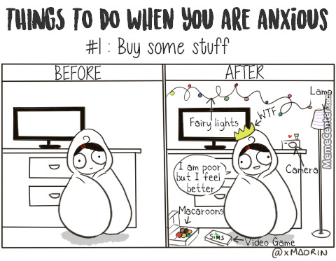 Things To Do When You Are Anxious #1