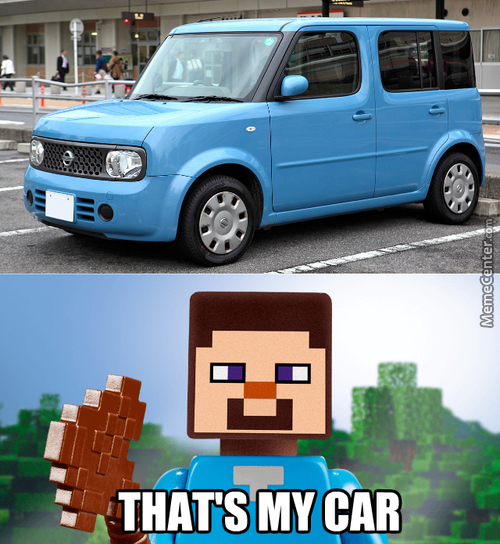 This Car Played Too Much Minectaft...