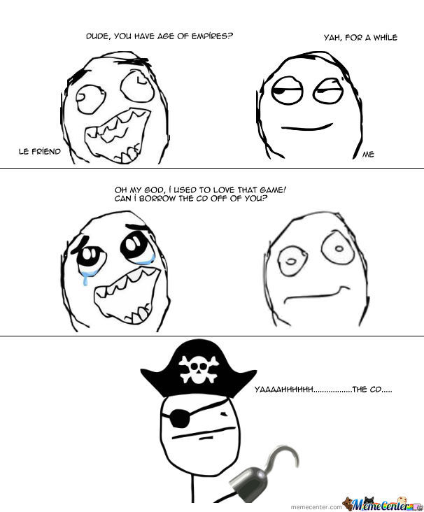 This Happened To A Friend.....i Don't Pirate....... Ya
