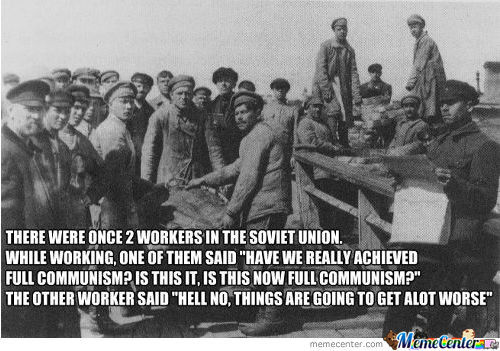 This Is Actually A Real Joke They Used To Say In The Soviet Union