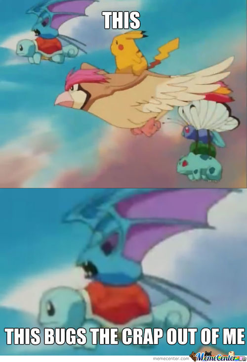 This Is Why We Can't Have Nice Things, Zubat...