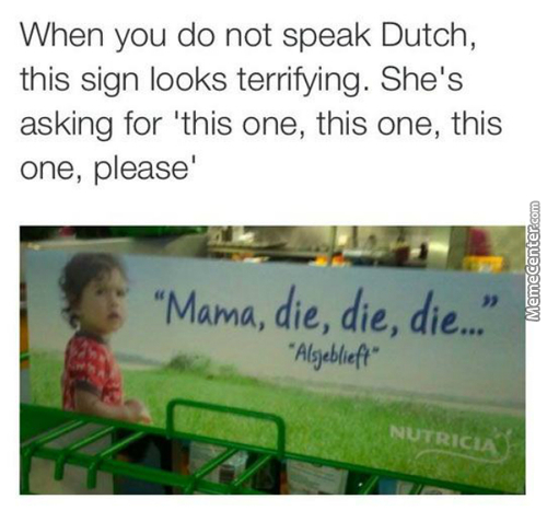 This Is Why You Learn Dutch