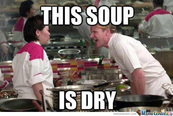 This Soup Is Dry!