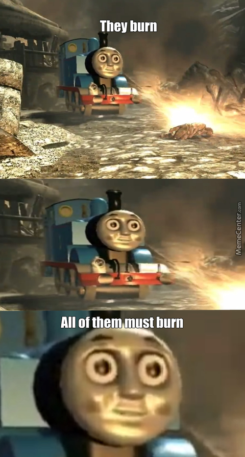 Thomas Has Seen Some S***