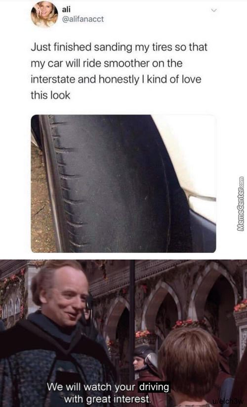 Those Tyres Are A Recipe For Disaster