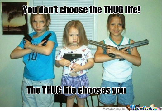 Funny Memes Thug Life : Thug life by barbarian meme center